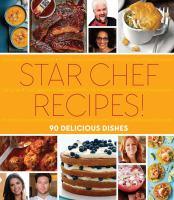 Star Chef Recipes!