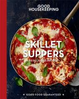 Good Housekeeping. Skillet Suppers