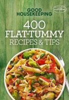 400 Flat Tummy Recipes & Tips