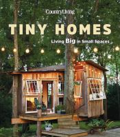 Country Living Tiny Homes