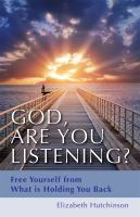 God Are You Listening?
