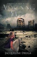 Awakening the Mare (fall of Man Book 1)