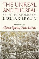 The Unreal and the Real: Selected Stories, Volume 2