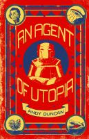 An Agent of Utopia
