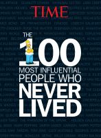 The 100 Most Influential People Who Never Lived