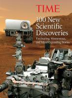 100 New Scientific Discoveries