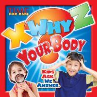 X Why Z your Body