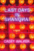Last Days in Shanghai