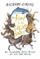 The Hunt for the Golden Mole