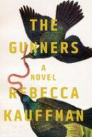 The Gunners : a novel