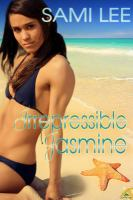 Irrepressible Jasmine