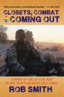 Closets, Combat and Coming Out