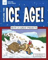 Explore the Ice Age!