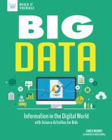 Big Data : Information in the Digital World With Science Activities for Kids