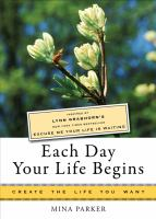 Each Day your Life Begins