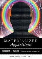 Materialized Apparitions