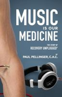 Music Is Our Medicine