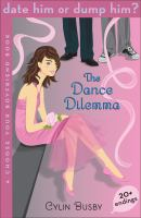 The Dance Dilemma