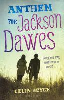 Anthem for Jackson Dawes