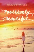 Positively Beautiful