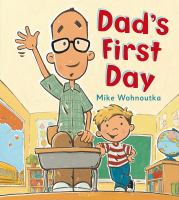 Image: Dad's First Day