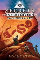 Secrets of the Seven. The Eureka Key