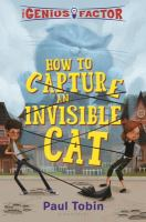 How to Capture An Invisible Cat