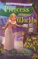 Princess Between Worlds