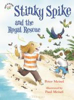 Stinky Spike and the Royal Rescue