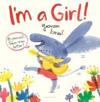 I'm A Girl!
