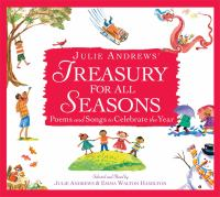 Julie Andrews' treasury for all seasons poems and songs to celebrate the year