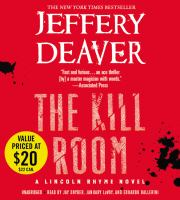 The kill room [a Lincoln Rhyme novel]