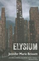 Elysium, Or, The World After