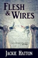 Flesh & Wires