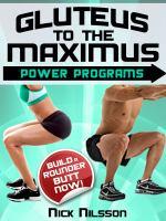 Gluteus to the Maximus - Power Programs