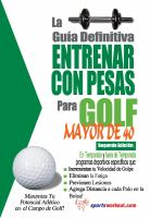 La Gua Definitiva - Entrenar Con Pesas Para Golf - Mayor De 40