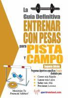 La Gua Definitiva - Entrenar Con Pesas Para Pista Y Campo