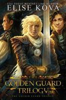The Golden Guard Trilogy