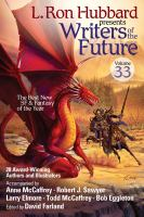L. Ron Hubbard Presents Writers of the Future Vol 33 Science Fiction and Fantasy Anthology 2017