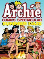 Archie Comics Spectacular: Summer Daze