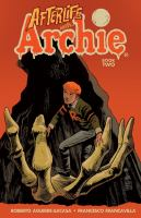 AFTERLIFE WITH ARCHIE [GRAPHIC]