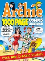 Archie 1,000 Page Comics Celebration