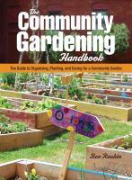 The Community Gardening Handbook