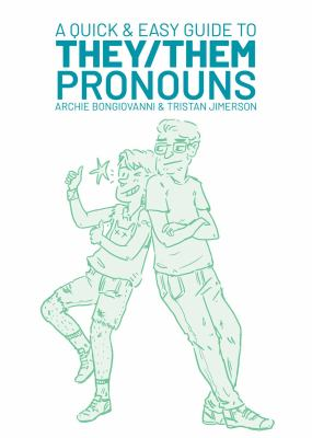 Cover image for A Quick & Easy Guide to They/them Pronouns