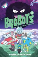 BroBots and the Shoujo Shenanigans!