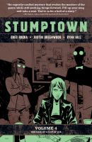 STUMPTOWN VOL. 4 : THE CASE OF A CUP OF JOE [graphic Novel]