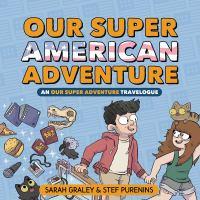 Our Super American Adventure