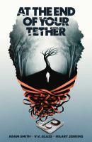 At the End of Your Tether Volume 1