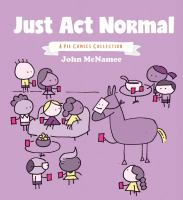 Just Act Normal