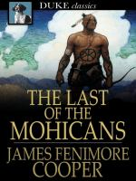 The Last of the Mohicans, A Narrative of 1757 [microform]